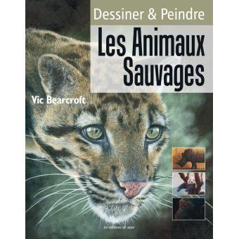 Dessiner et peindre les animaux sauvages