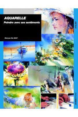 Aquarelle : peindre avec ses sentiments